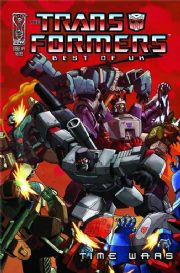 Transformers Best Of The UK Time Wars #4 (2008) IDW Publishing comic book